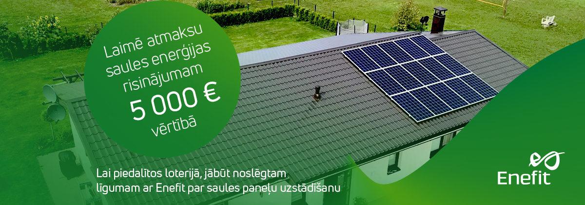 Laimē Enefit saules enerģijas risinājuma atmaksu!