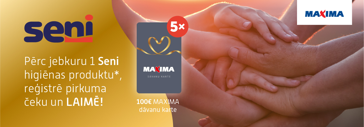 Seni kampaņa sadarbībā ar Maxima